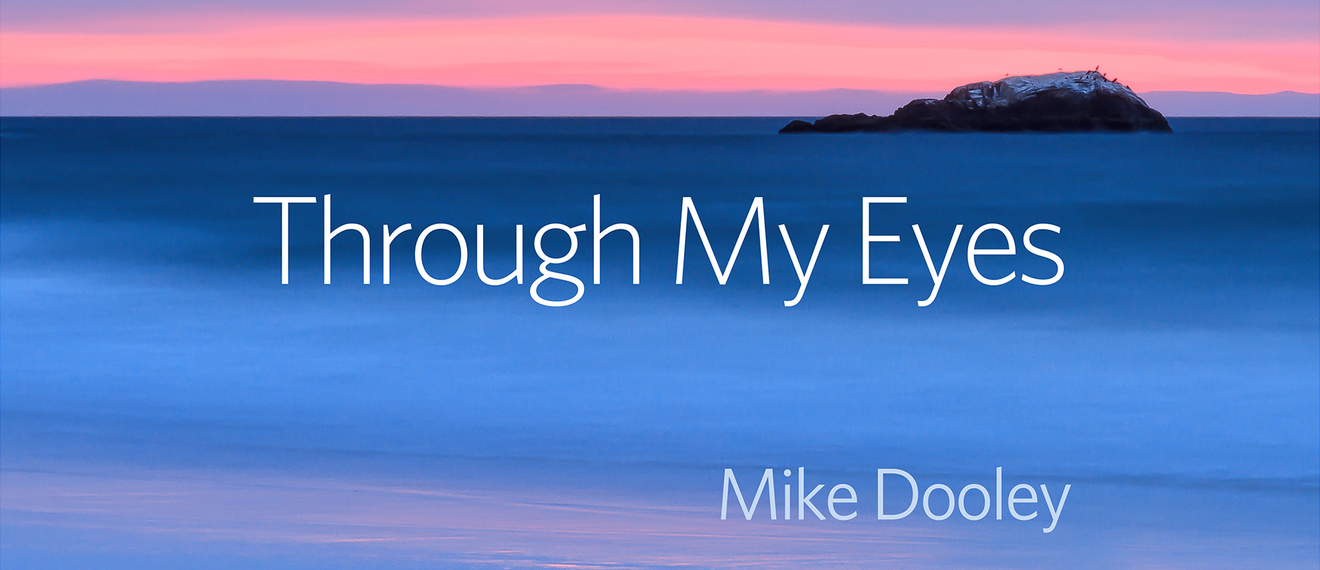 Through My Eyes by Mike Dooley